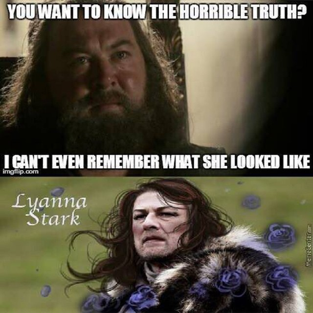 Ned as Lyanna